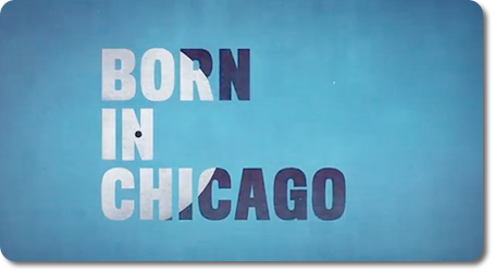 BORN-IN-CHICAGO-TITLE-FRAME
